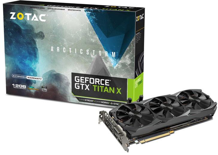 ZOTAC GeForce GTX TITAN X ArcticStorm Unleashed – Features Custom Hybrid Cooling Solution